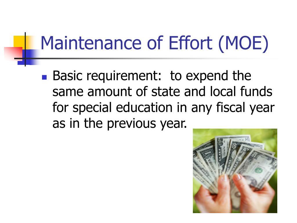 Maintenance of Effort (MOE)