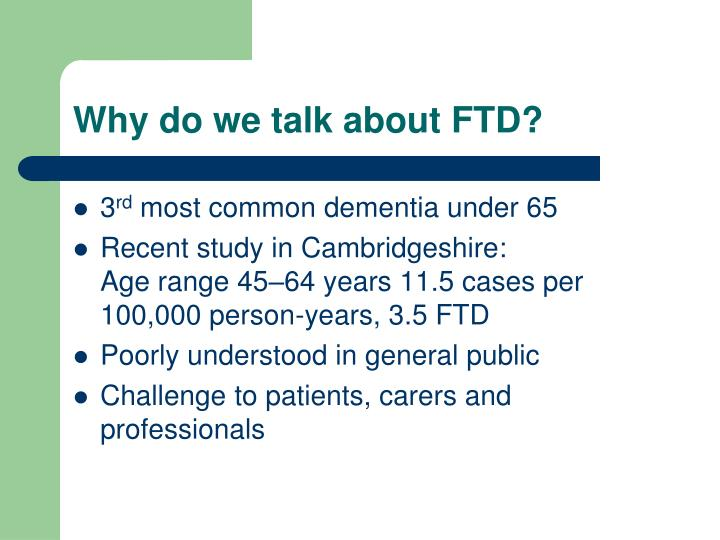 Why do we talk about ftd