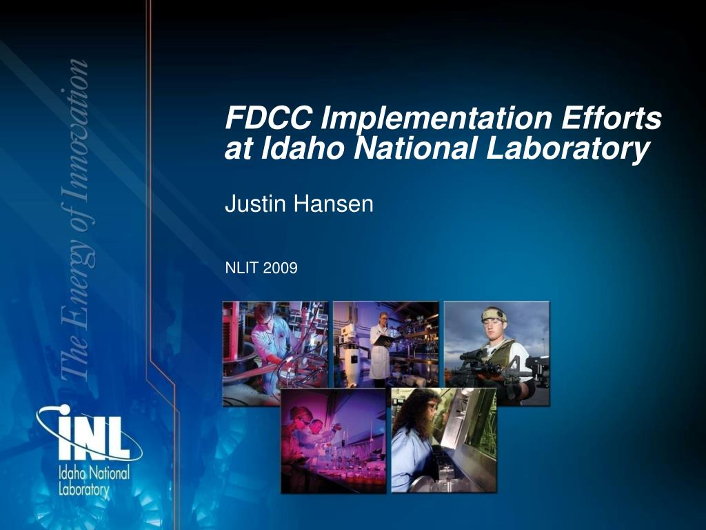 fdcc implementation efforts at idaho national laboratory l.