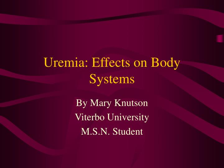 uremia effects on body systems n.