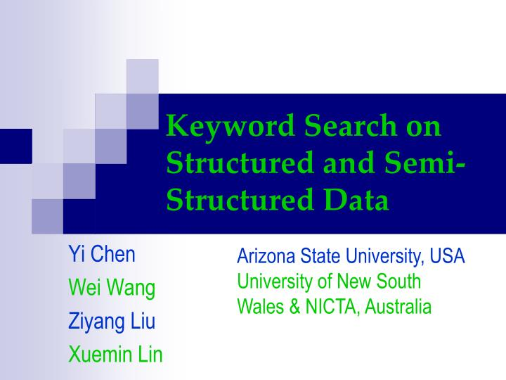 keyword search on structured and semi structured data n.