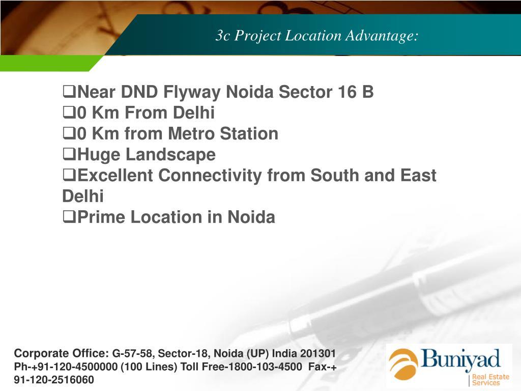 3c Project Location Advantage: