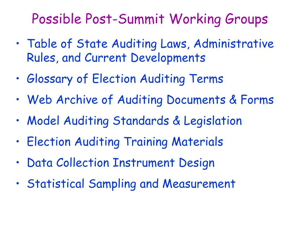 Possible Post-Summit Working Groups