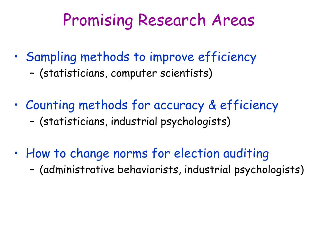 Promising Research Areas