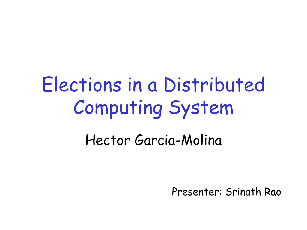 elections in a distributed computing system l.