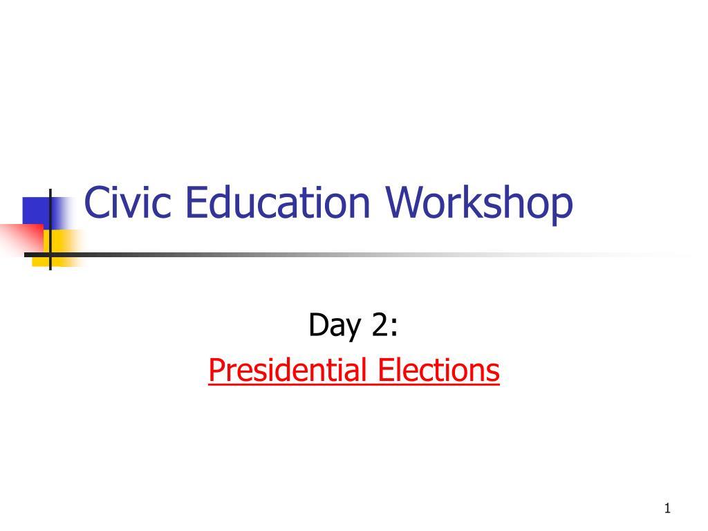 civic education workshop l.