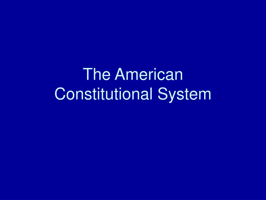 the american constitutional system l.