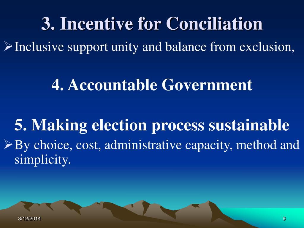 3. Incentive for Conciliation