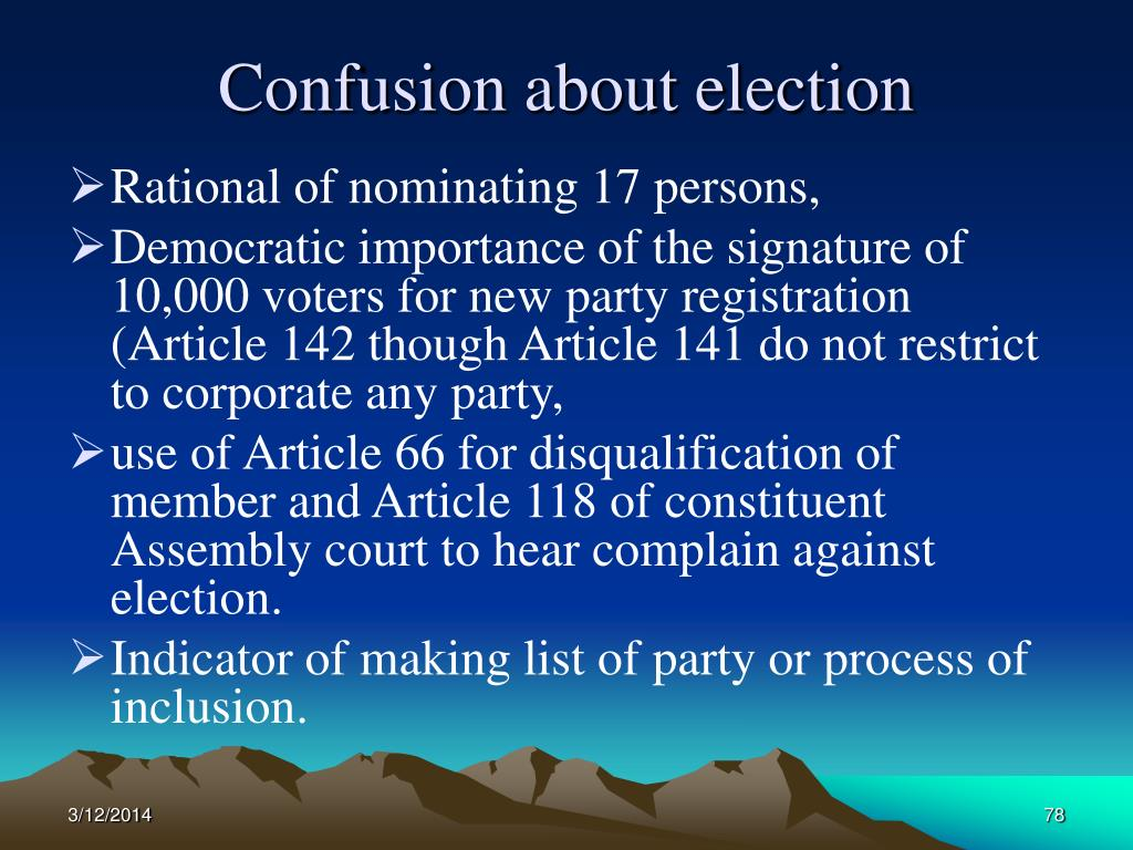 Confusion about election
