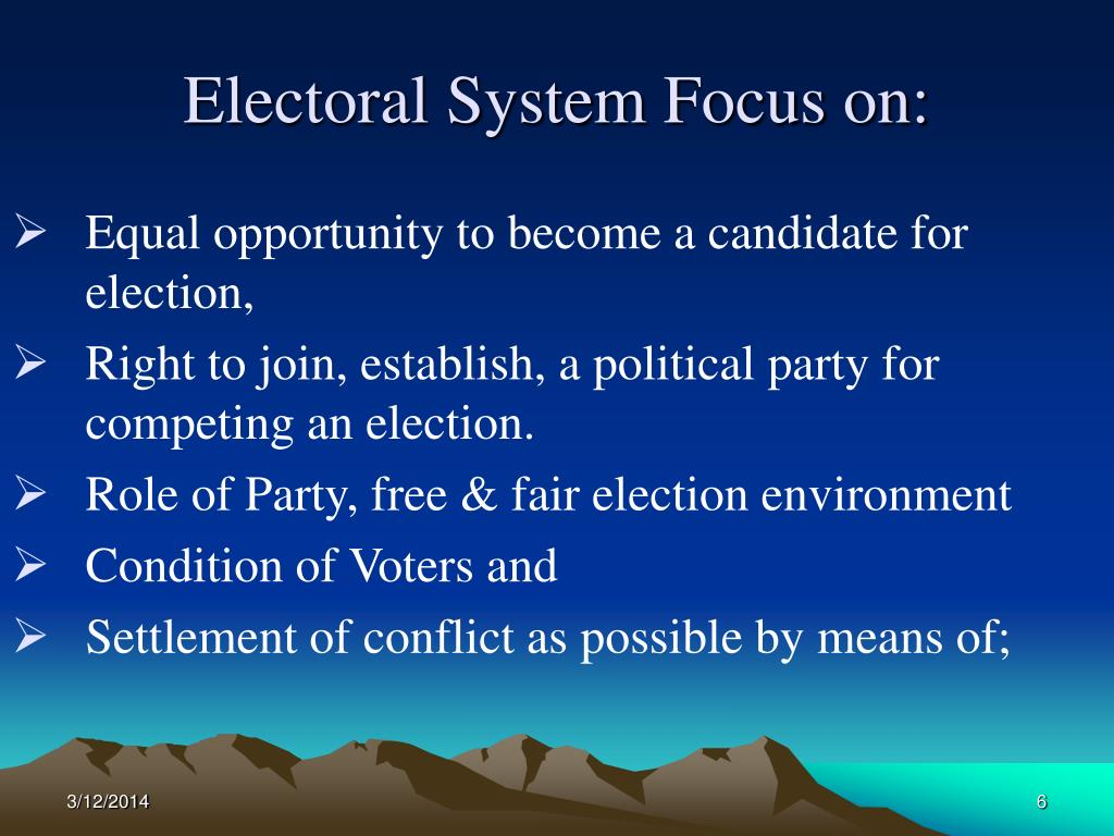 Electoral System Focus on:
