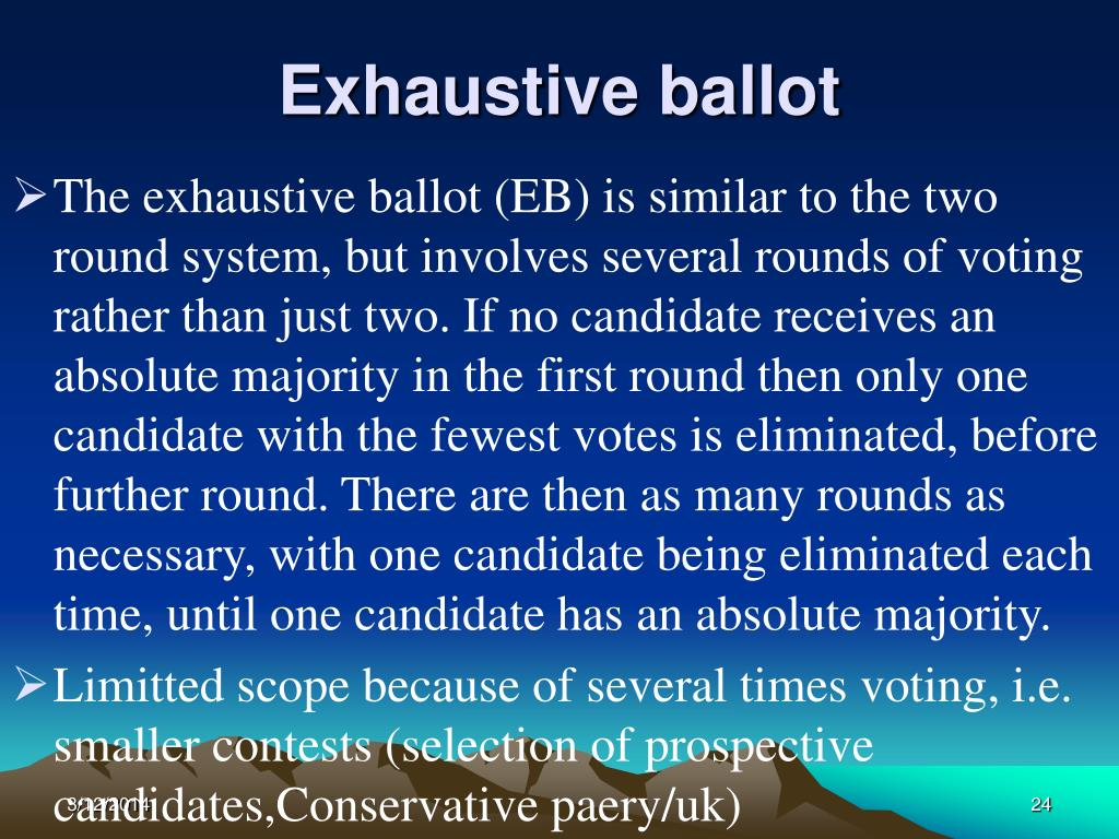 Exhaustive ballot