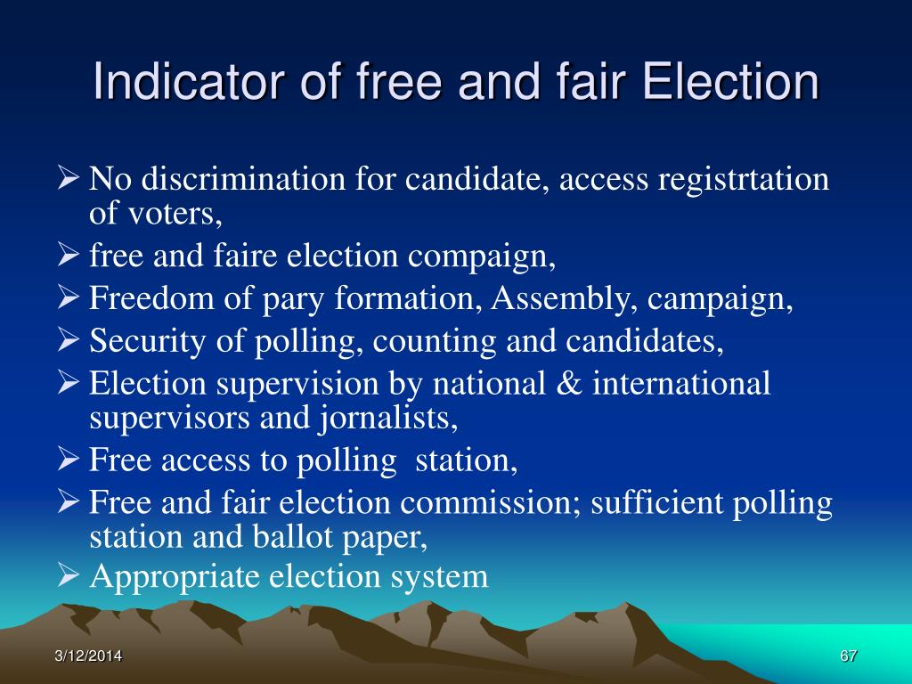 Indicator of free and fair Election
