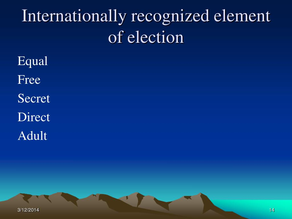 Internationally recognized element of election