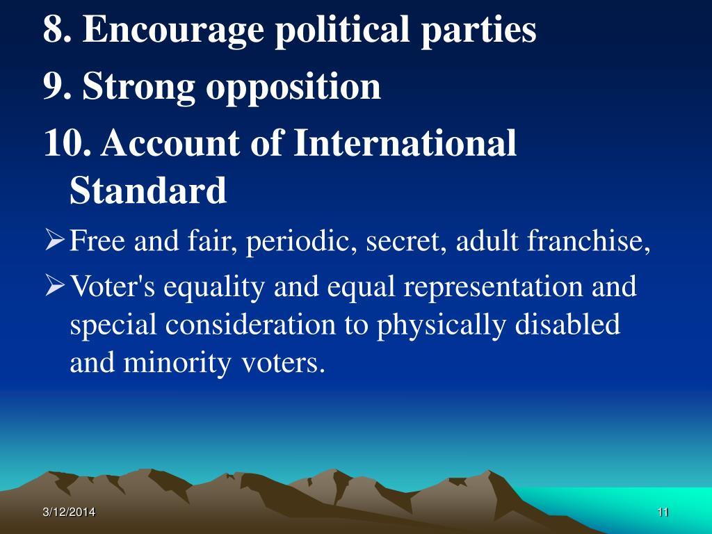 8. Encourage political parties