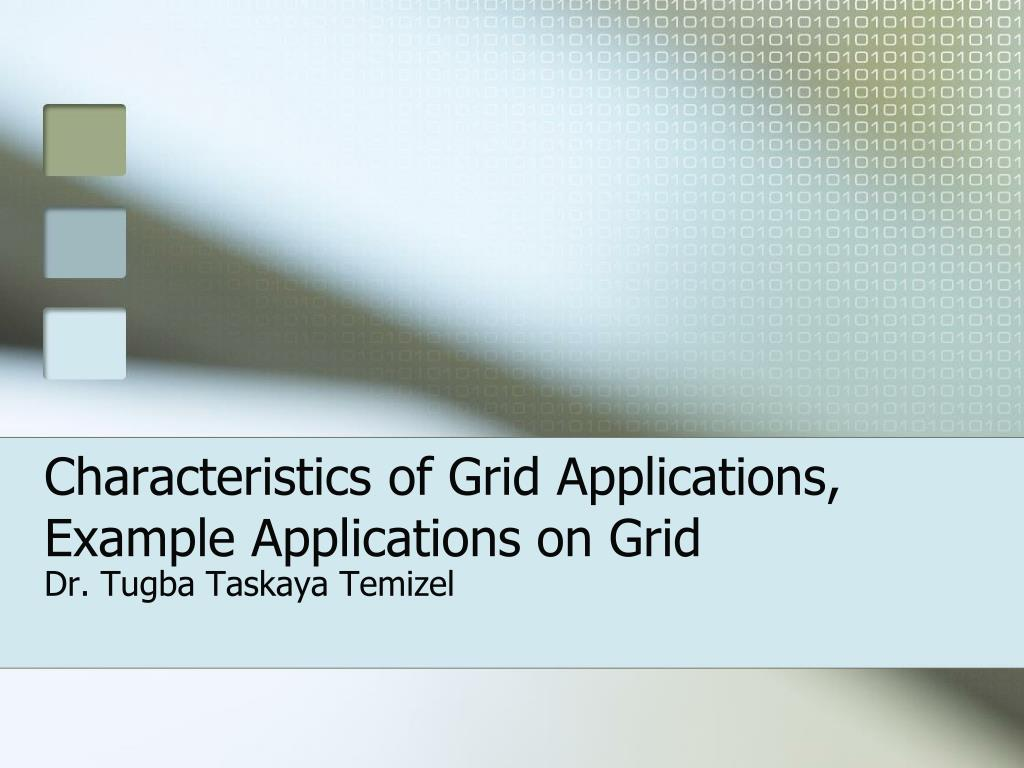 characteristics of grid applications example applications on grid l.