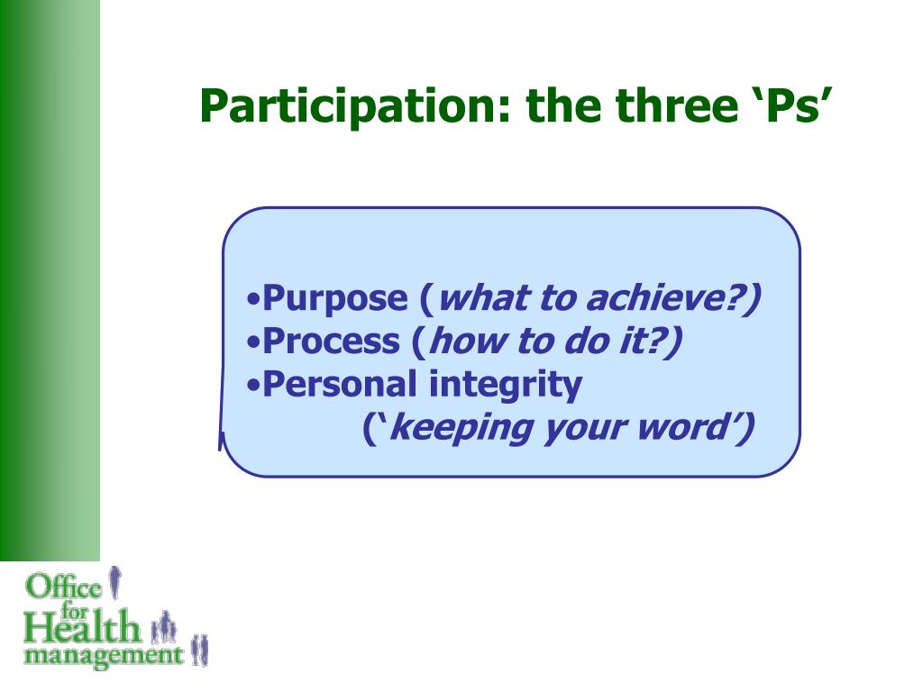 Participation: the three 'Ps'