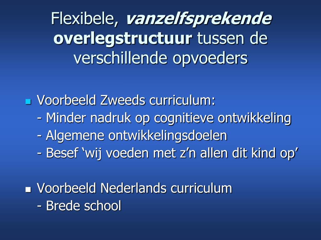 Flexibele,