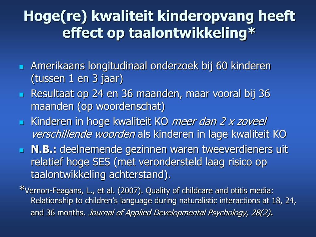 Hoge(re) kwaliteit kinderopvang heeft effect op taalontwikkeling*