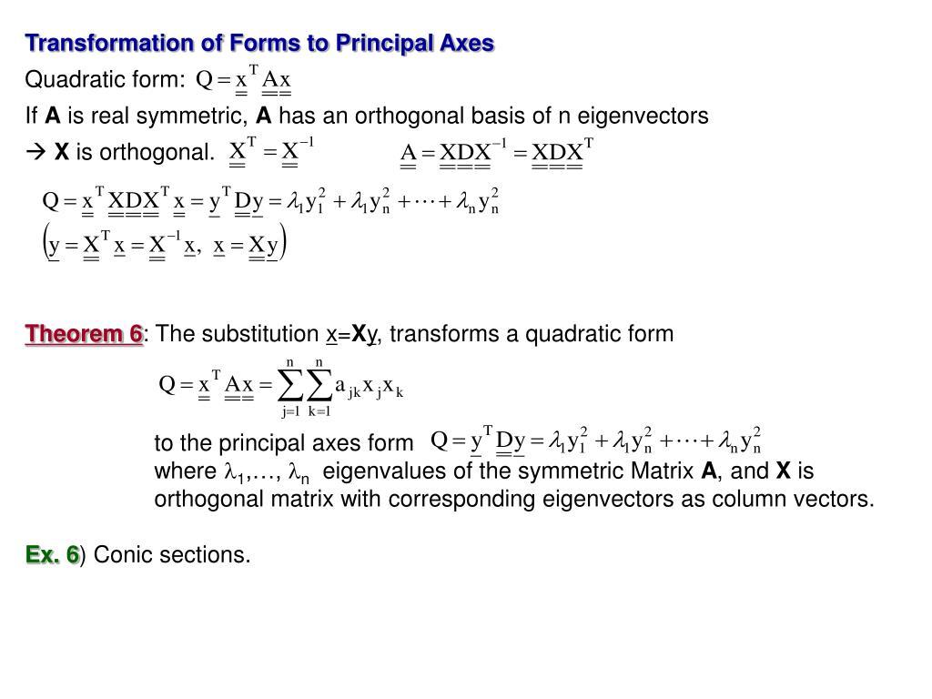 Transformation of Forms to Principal Axes