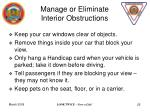 manage or eliminate interior obstructions