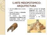 5 arte mesopot mico arquitectura