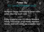 power by ed hardy womens hoody