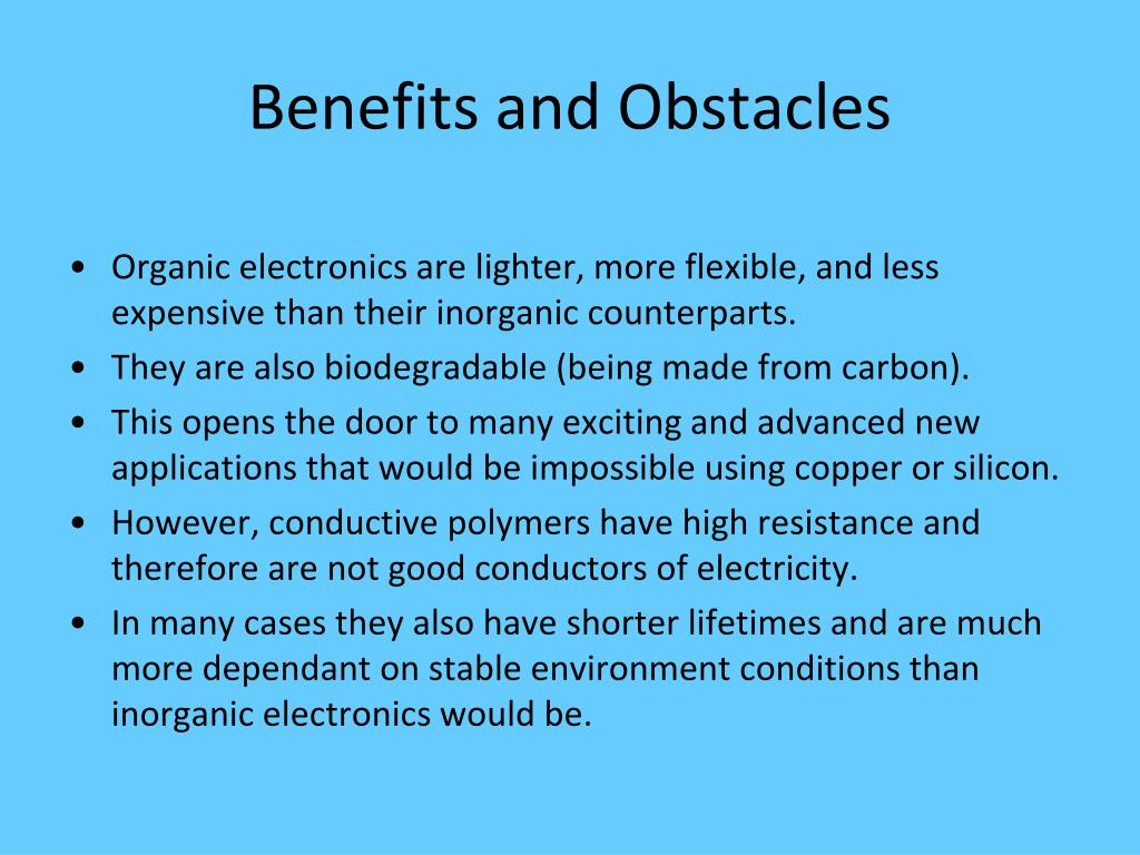 Benefits and Obstacles