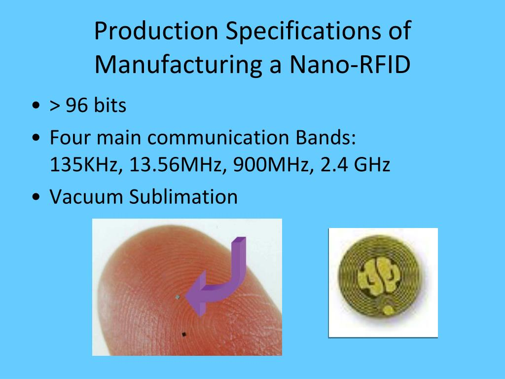 Production Specifications of Manufacturing a Nano-RFID