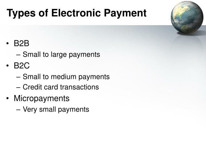 types of electronic payment systems essay In order to have a completed overview of the electronic payment systems, a  categorization of different types of electronic payment systems is necessary  different.