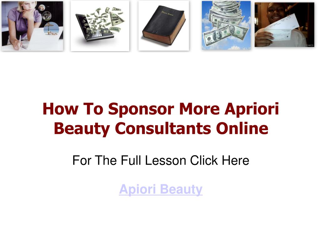 how to sponsor more apriori beauty consultants online for the full lesson click here apiori beauty l.