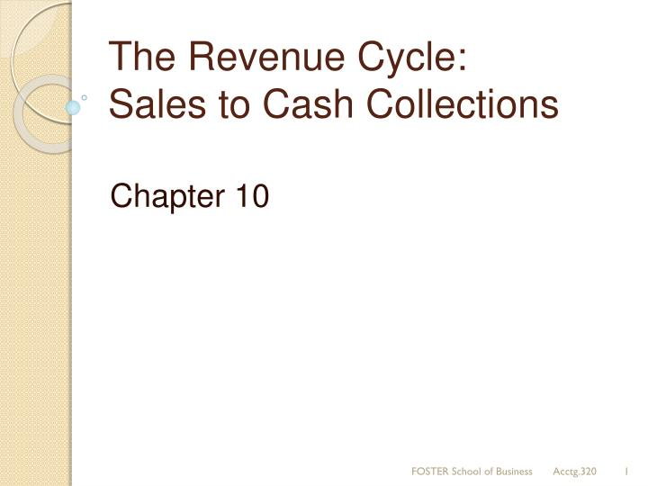 the revenue cycle sales to cash collections n.