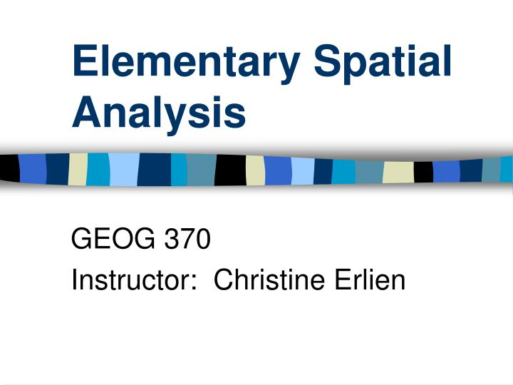 elementary spatial analysis n.