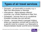 types of air travel services