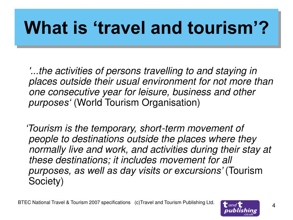 What is 'travel and tourism'?