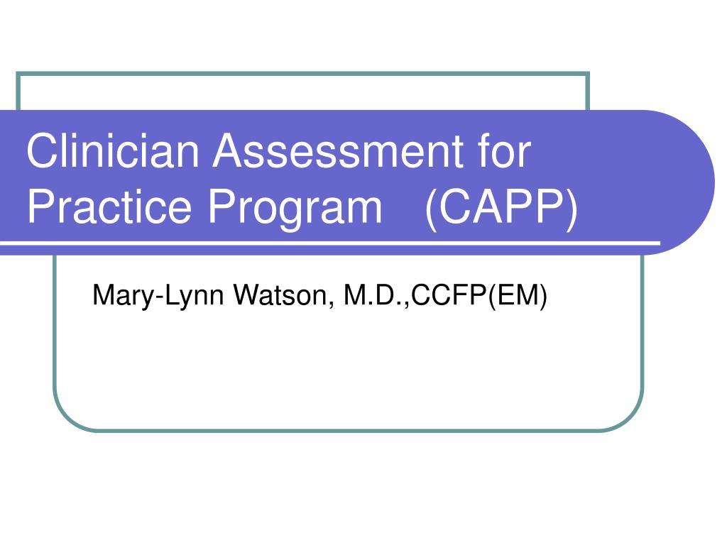 clinician assessment for practice program capp l.