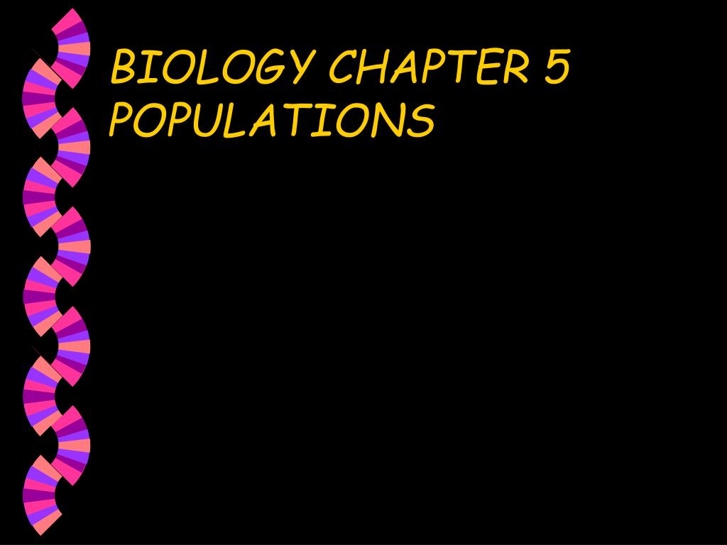 biology chapter 5 populations l.
