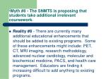 myth 8 the snmts is proposing that students take additional irrelevant coursework