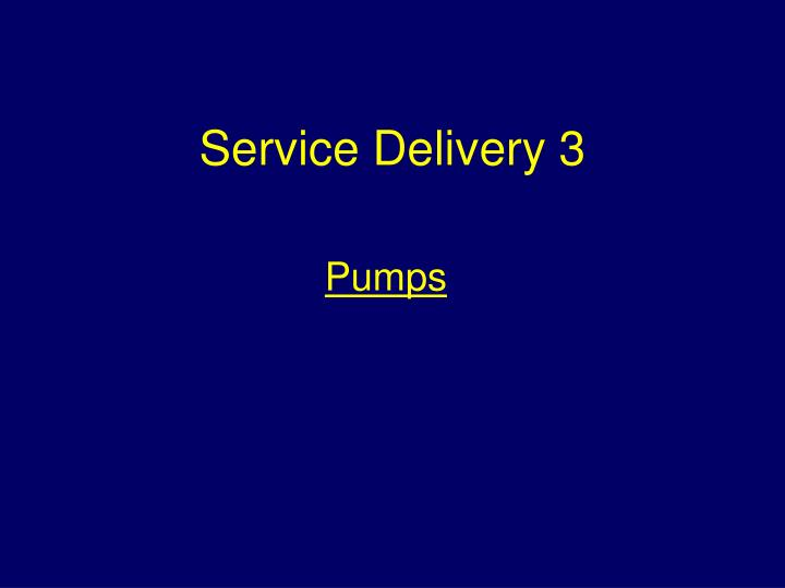 service delivery 3 n.