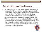 accident versus disablement