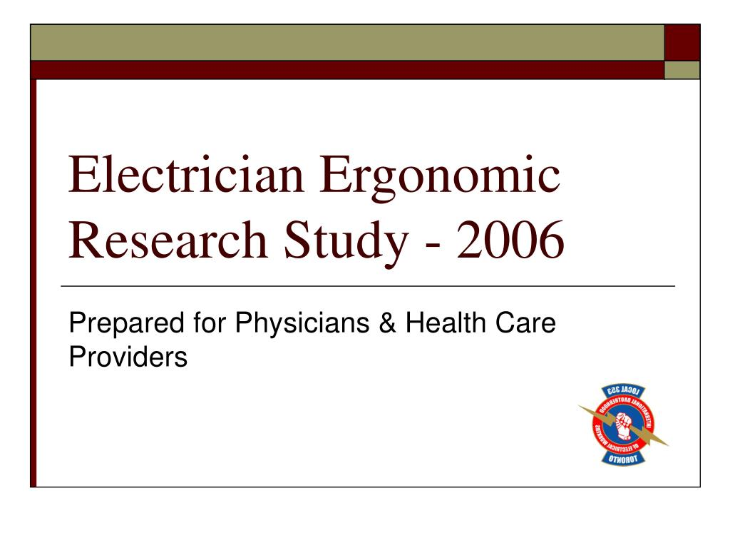 electrician ergonomic research study 2006 l.