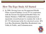 how the ergo study all started