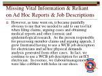 missing vital information reliant on ad hoc reports job descriptions