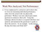 work was analyzed not performance