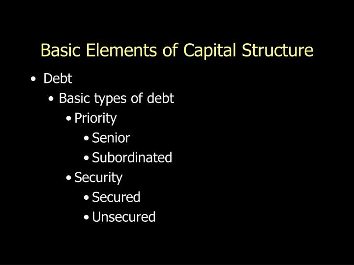 basic elements of capital structure n.