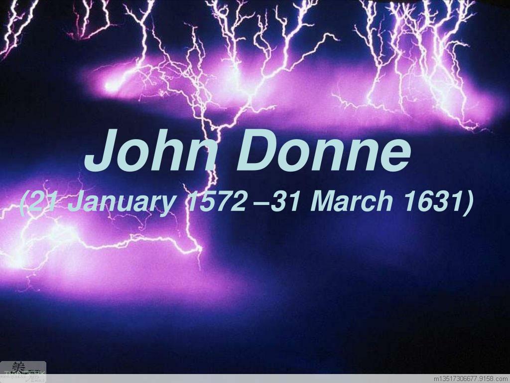 john donne 21 january 1572 31 march 1631 l.