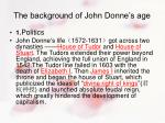 the background of john donne s age