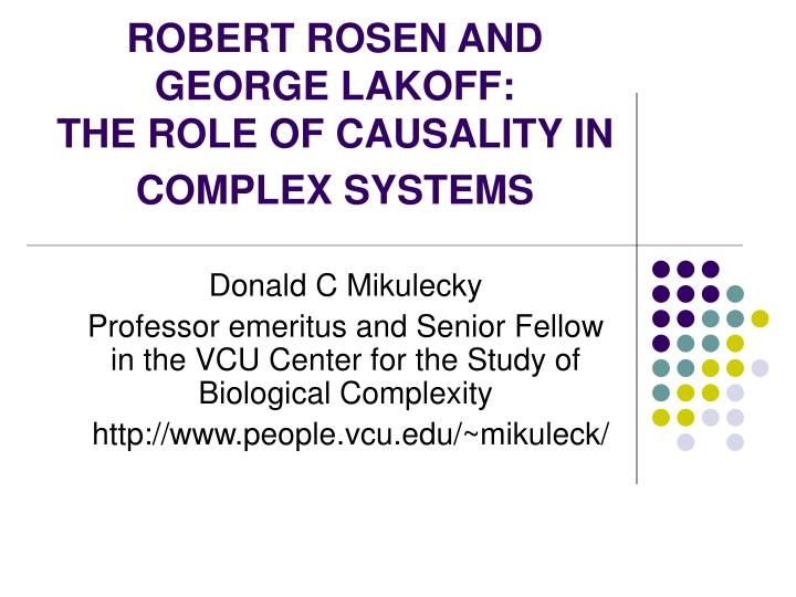 robert rosen and george lakoff the role of causality in complex systems n.