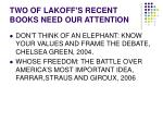 two of lakoff s recent books need our attention