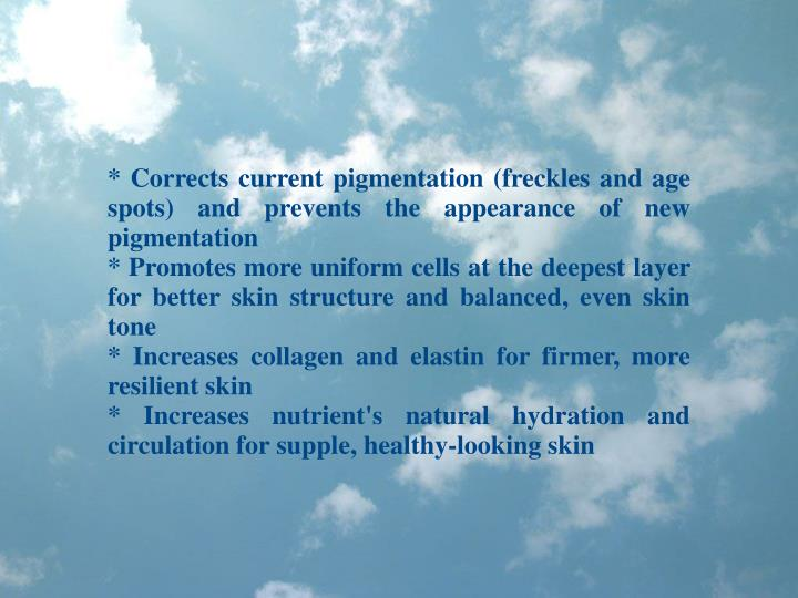 * Corrects current pigmentation (freckles and age spots) and prevents the appearance of new pigmenta...