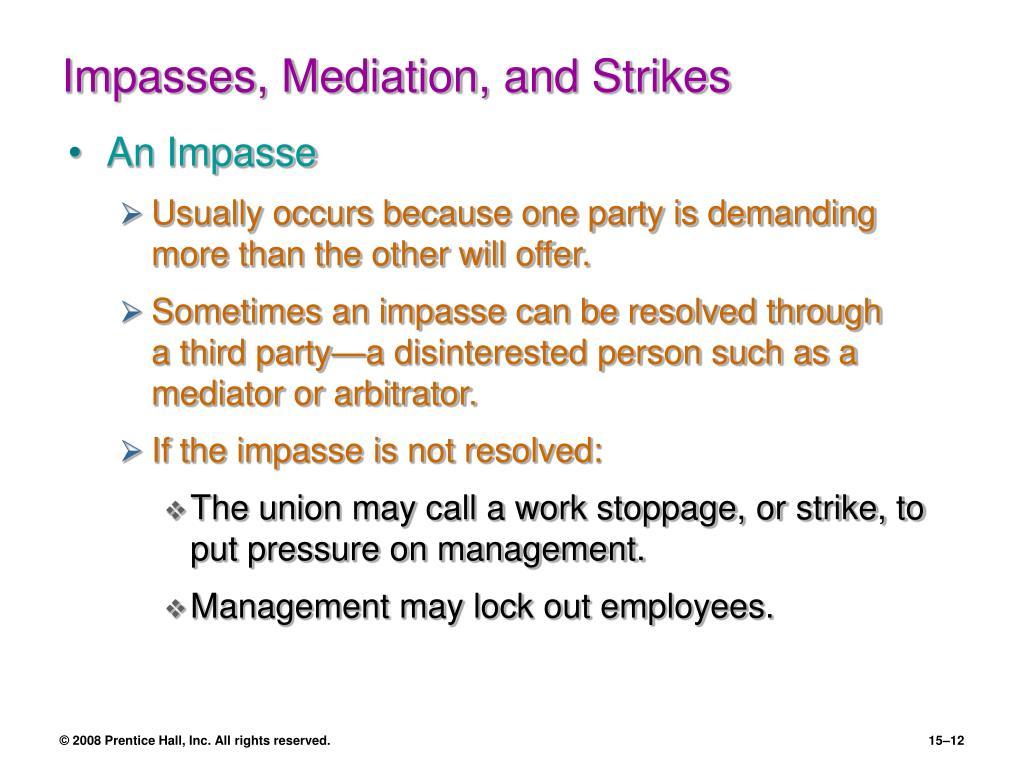 Impasses, Mediation, and Strikes